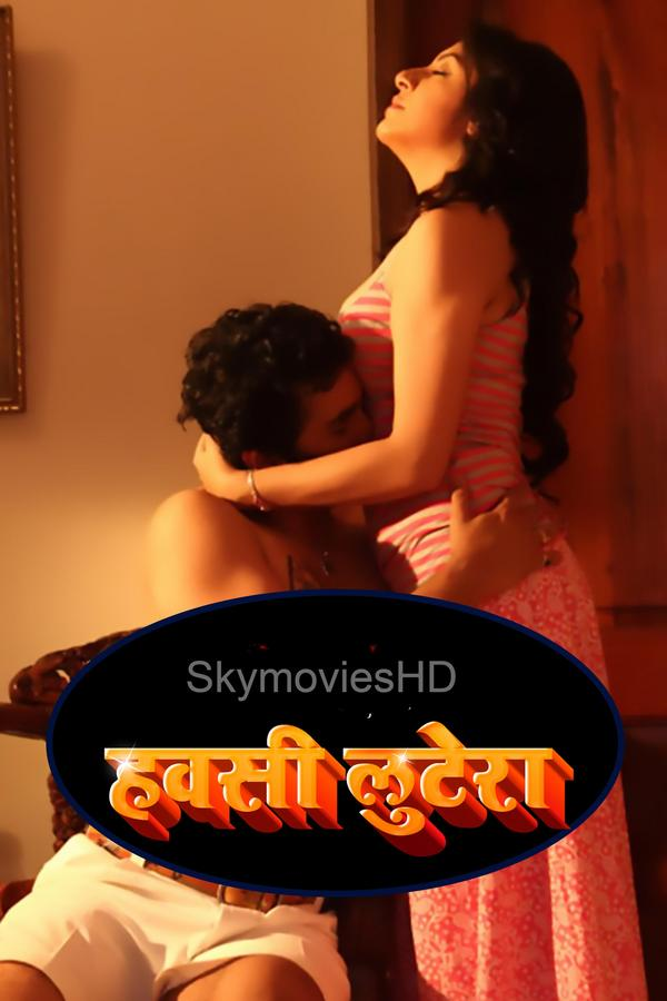 You are currently viewing Hawasi Luttera 2021 Hindi Hot Short Film 720p HDRip 150MB Download & Watch Online