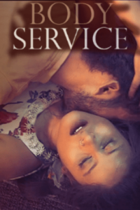 Body Service 2021 WOOW Hindi S01E05T06 Web Series 720p HDRip 150MB Download & Watch Online