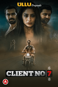 Client No. 7 2021 Hindi S01 Complete Hot Web Series 720p HDRip 350MB Download & Watch Online