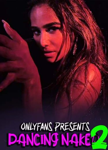You are currently viewing Dancing Naked 2 2021 Poonam Pandey OnlyFans Hot Video 720p HDRip 140MB Download & Watch Online