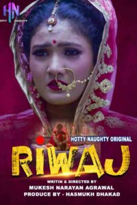 Riwaz 2021 HottyNaughty Hindi S01E02 Hot Web Series 720p HDRip 150MB Download & Watch Online