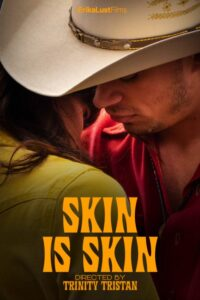 Skin Is Skin 2021 XConfessions Hot Short Film 720p 480p HDRip 80MB 30MB Download & Watch Online