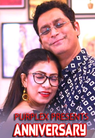 You are currently viewing Anniversary 2021 PurpleX Bengali Hot Short Film 720p HDRip 150MB Download & Watch Online
