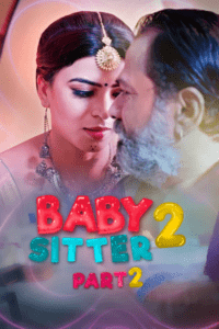 Baby Sitter 2 Part 2 2021 Hindi S01 Complete Hot Web Series 720p HDRip 150MB Download & Watch Online