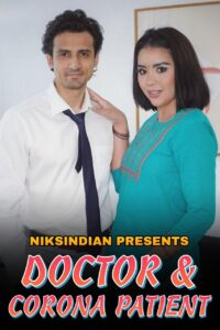 Doctor And Corona Patient 2021 NiksIndian Adult Video 720p HDRip 300MB Download & Watch Online