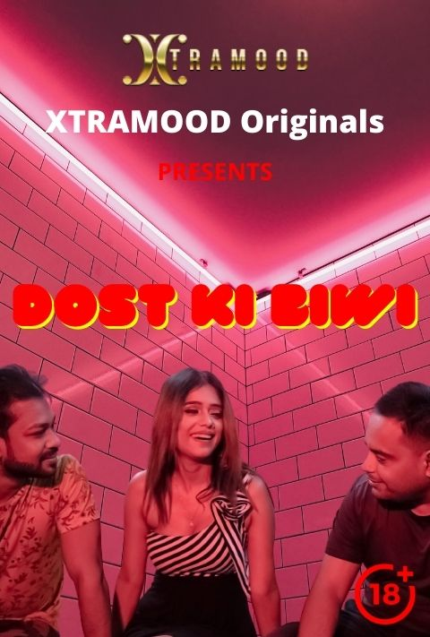 You are currently viewing Dost Ki Biwi 2021 Xtramood Hindi Hot Short Film 720p HDRip 150MB Download & Watch Online