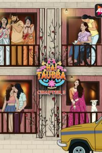 Hai Taubba 2021 Hindi S03 Complete Hot Web Series ESubs 480p HDRip 450MB Download & Watch Online