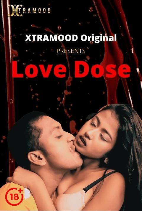 You are currently viewing Love Dose 2021 Xtramood Hindi S01E02 Hot Web Series 720p HDRip 150MB Download & Watch Online