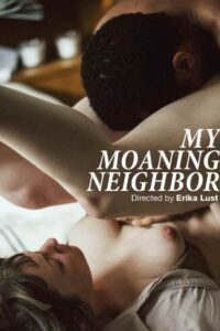 My Moaning Neighbor 2021 XConfessions Adult Video 720p 480p HDRip Download & Watch Online