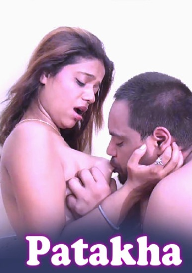 You are currently viewing Patakha 2021 NightShow Hindi Hot Short Film 720p 480p HDRip 350MB110MB Download & Watch Online