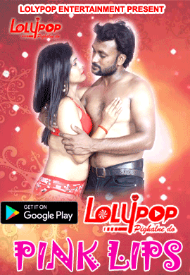 You are currently viewing Pink Lips 2021 Lolypop Originals Hindi Hot Short Film 720p HDRip 200MB Download & Watch Online