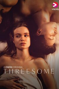 Threesome 2021 Swedish S01 Complete Hot Web Series ESubs 720p HDRip 700MB Download & Watch Online