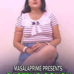 Casting Couch 2021 MasalaPrime Hindi Hot Short Film 720p 480p HDRip 220MB 70MB Download & Watch Online