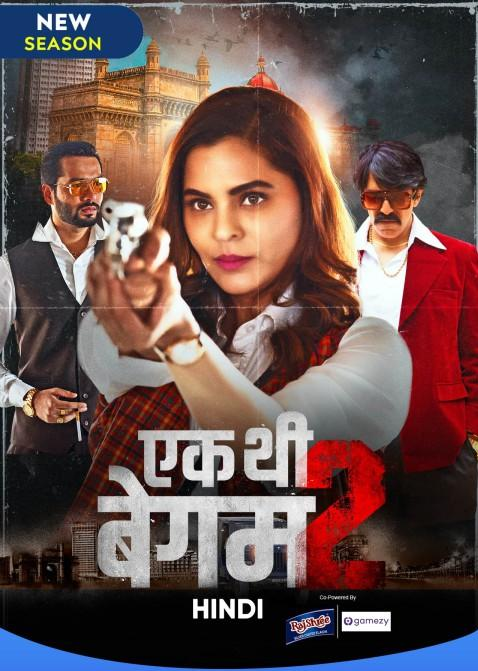 You are currently viewing Ek Thi Begum 2021 Hindi S02 Complete Hot Web Series MSubs 480p HDRip 500MB Download & Watch Online