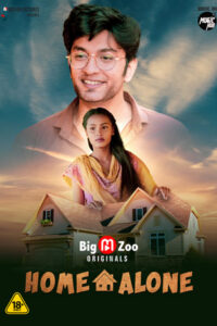 Home Alone 2021 Hindi S01 Complete Hot Web Series 720p HDRip 250MB Download & Watch Online